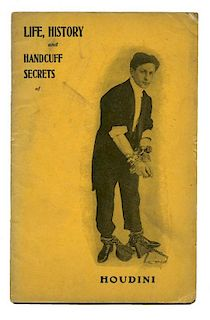 Houdini, Harry. Life, History and Handcuff Secrets of Houdini [cover title]. [New York]: [Author], c