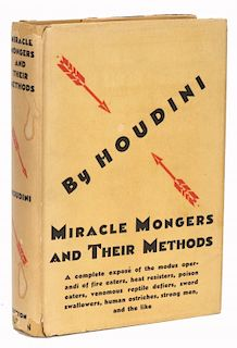 Houdini, Harry. Miracle Mongers and Their Methods. New York: Dutton, 1929. Second printing. Brown cl