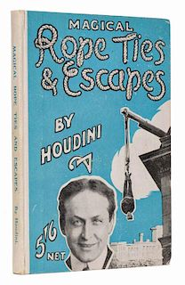 Houdini, Harry. Magical Rope Ties & Escapes. London: Will Goldston Ltd., (1922). Review Copy. Publis