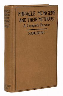 Houdini, Harry. Miracle Mongers and Their Methods. New York: Dutton, 1920. First Edition. Brown clot