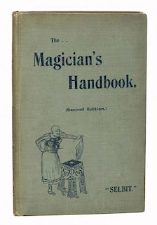 [Houdini, Harry] Selbit, P.T. The MagicianНs Handbook [HoudiniНs Copy]. London: Marshall & Brookes,