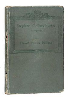 [Houdini, Harry] Milligan, Harold Vincent. Stephen Collins Foster [HoudiniНs Copy]. New York: Schirm