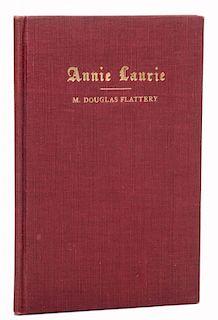 [Houdini, Harry] Flattery, Douglas. Annie Laurie [Inscribed to Houdini]. Boston, 1913. PublisherНs c