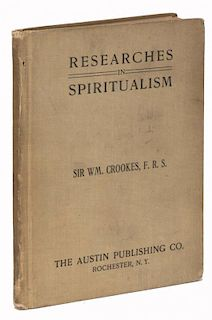 Crookes, William. Researches in the Phenomena of Spiritualism. Rochester: Austin Publishing, 1905. C