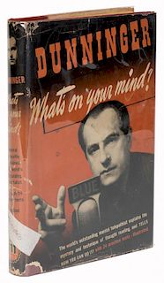 Dunninger, Joseph. WhatНs On Your Mind? Cleveland, 1944. First Edition. Brown cloth, with pictorial