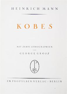 * (GROSZ, GEORGE) MAN, HEINRICH. Kobes. Berlin, (1925). First edition. Complete with 10 lithographs by Grosz.