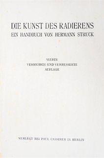 * STRUCK, HERMANN. Der kunst des radierens. Berlin, 1920.