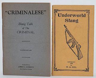 [Crime] Two Booklets on Criminal Slang. Including Underworld Slang (Kansas City, 1929) by M.A. Gill