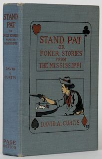 Curtis, David. Stand Pat, or Poker Stories from the Mississippi. Boston