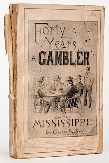 Devol, George H. Forty Years a Gambler on the Mississippi. New York