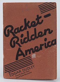 Dudley, Edgar. Racket Ridden America. Los Angeles