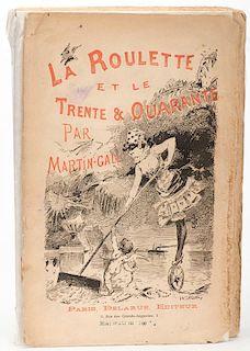 Gall, Martin. La Roulette et le Trente-et-Quarante. Paris