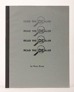 Forte, Steve. Read the Dealer. Berkeley, 1986. PublisherÍs printed wrappers. Illustrated. 4to. 84 pages. Fine.