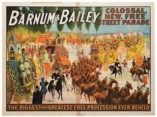 Barnum and Bailey. Colossal New, Free Street Parade.