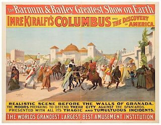 Barnum and Bailey's Greatest Show on Earth. Imre Kiralfy's Columbus and the Discovery of America.