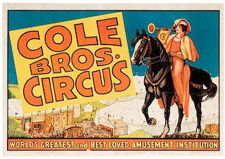 Cole Brothers Circus. World's Greatest and Best Loved Amusement Institution.