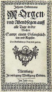 Haberman, JohannMorgen- und Abendsegen auff alle Tage in der Wochen. Sampt einem Gesangbuechlein und Register. Den Reisenden