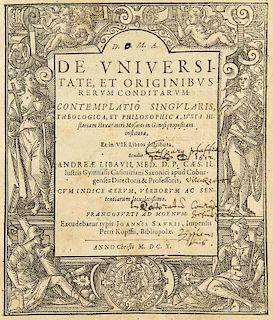 Libavius (Libau), AndreasDe universitate, et originibus rerum conditarum contemplatio singularis, theologica, et philosophic