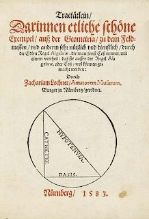 Lochner, ZachariasTractaetlein, Darinnen etliche schoene Exempel, auß der Geometria, zu dem Feldmessen, und anderm sehr nue
