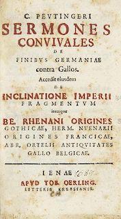 Peutinger, KonradSermones convivales de Finibus Germaniae contra Gallos. Accedit eiusdem De Inclinatione Imperii Fragmentvm.