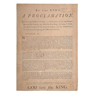 George III, A Proclamation, Declaring the Cessation of Arms, 1783 Treaty Announcing the End of the American Revolution