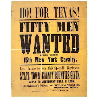 Civil War Recruitment Broadside, 15th New York Cavalry, Ho for Texas!