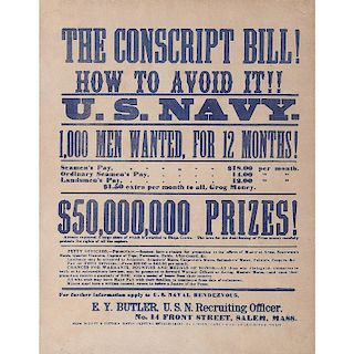 Civil War, US Navy Broadside, The Conscript Bill! How to Avoid It!!
