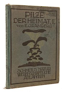 Gramberg, Eugen. Pilze der Heimat (mushrooms)