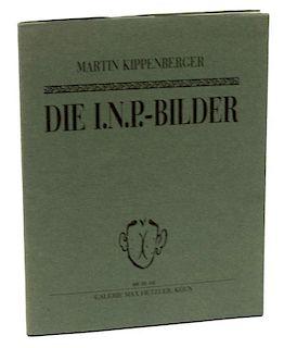 MARTIN KIPPENBERGER 1984 BOOKLET, COLOR & B&W PICS