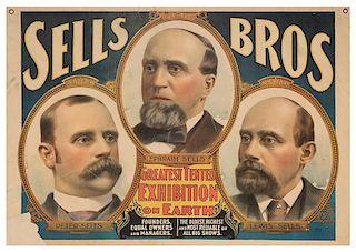 Sells Brothers Greatest Tented Exhibition on Earth. Ephraim Sells. Peter Sells. Lewis Sells.