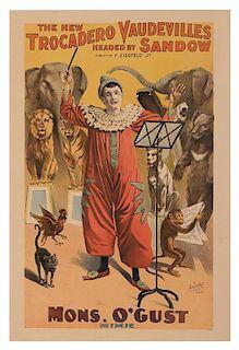 The New Trocadero Vaudvilles Headed by Sandow / Direction F. Ziegfeld, Jr. Mons. O'Gust Mimic.