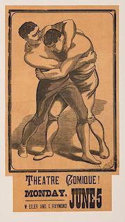 W. Eiler and C. Raymond. Theatre Comique. Fistler Wrestling Poster.