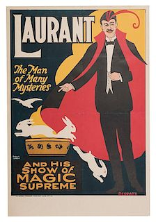 Laurant and His Show of Magic Supreme. The Man of Many Mysteries.