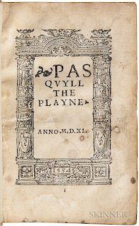Elyot, Sir Thomas (1490?-1546) Pasquyll the Playne.