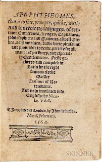 Erasmus, Desiderius (d. 1536) Apophthegmes, that is to saie, prompte, quicke, wittie and sente[n]cious saiynges.