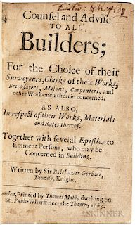Gerbier, Balthazar (1592?-1667) Counsel and Advise to all Builders; for the Choice of their Surveyours, Clarks of their Works, Bricklay