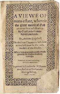 Kingsmill, Andrew (1538-1569) A Viewe of Mans Estate, wherein the Great Mercie of God in Mans Free Justification by Christ, is Very Com