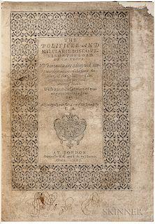 La Noue, Francois de (1531-1591) The Politicke and Militarie Discourses of the Lord de la Novve.