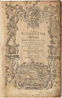 Machiavelli, Niccolo (1469-1527) The Florentine Historie.