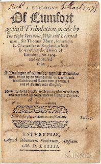 More, Sir Thomas (1478-1535) A Dialogue of Cumfort against Tribulation.