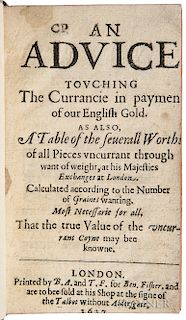 Reynolds, John, of the Mynt in the Tower (fl. circa 1627)  An Advice Touching the Currancie in Payment of our English Gold.