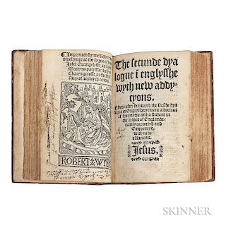 Saint Germain, Christopher (1460?-1540) Three Titles Bound Together: The Fyrste Dyaloge in Englysshe; The Secunde Dyalogue; [and] Here