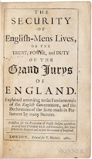 Somers, John, Baron (1651-1716) The Security of English-Mens Lives, or the Trust, Power, and Duty of theGrand Jurys of England.