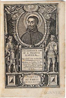 Torsellino, Orazio (1545-1599) The Admirable Life of S. Francis Xavier.