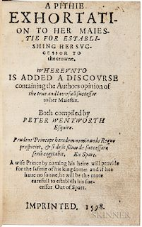 Wentworth, Peter (c. 1530-1596) A Pithie Exhortation to her Maiestie for Establishing Her Successor to the Crowne.