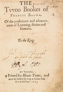 BACON, FRANCIS. The Twoo Bookes of Francis Bacon. London, 1605. First edition.