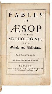 AESOP -- L'ESTRANGE, Roger, Sir, translator. Fables of Aesop and other Eminent Mythologists... London: 1694.