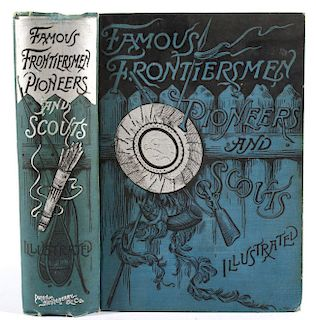 Famous Frontiersmen Pioneers Scouts 1st Edition