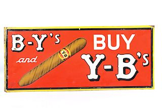Original Early Y-B Cigar Advertising Sign