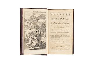 D'Arvieux, Chevalier. The Travels of the Chevalier D'Arvieux in Arabia the Defart. London: Printed for B. Baker, 1732. 5 láminas.